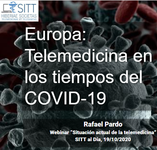 Telemedicine in the times of COVID-19 for the Iberian Society of Telemedicine and Telehealth